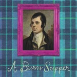 Why have Burns Night Suppers been celebrated for 215 years?
